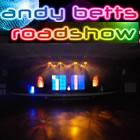 Andy Betts Roadshow