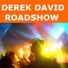 Derek David Roadshow